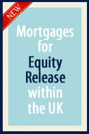 Mortgages for Equity Release within the UK